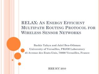 RELAX: An Energy Efficient Multipath Routing Protocol for  Wireless Sensor Networks