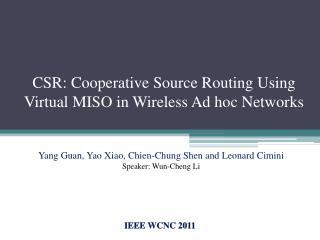 CSR: Cooperative Source Routing Using Virtual MISO in Wireless Ad hoc Networks