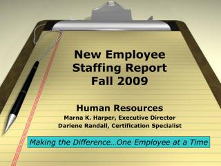 New Employee Staffing Report  Fall 2009
