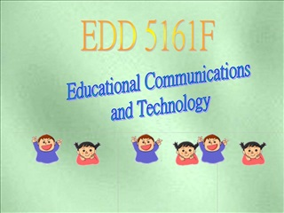 Educational Communications  and Technology
