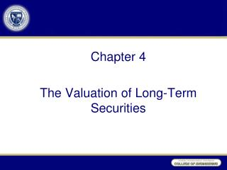 Chapter 4 The Valuation of Long-Term Securities
