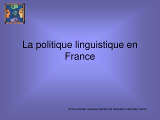 La politique linguistique en France