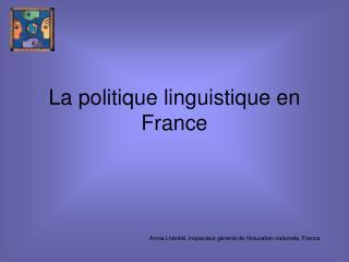 La politique linguistique en France