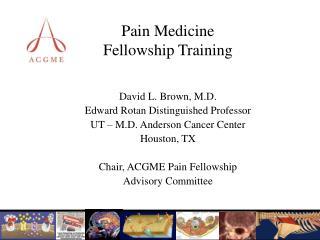 Pain Medicine  Fellowship Training