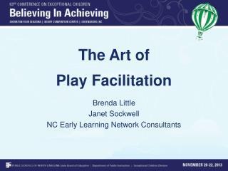 The Art of  Play Facilitation