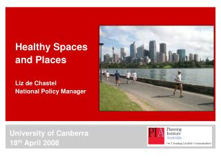Healthy Spaces and Places   Liz de Chastel National Policy Manager
