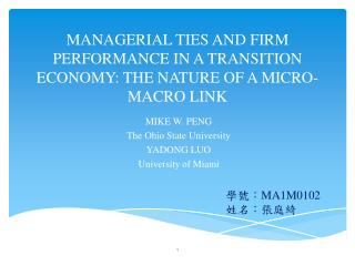 MANAGERIAL TIES AND FIRM PERFORMANCE IN A TRANSITION ECONOMY: THE NATURE OF A MICRO-MACRO  LINK