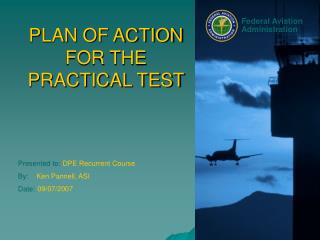 PLAN OF ACTION FOR THE PRACTICAL TEST