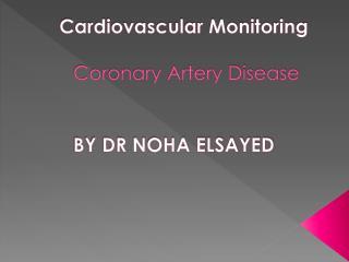 Cardiovascular Monitoring Coronary Artery Disease