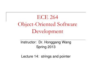 ECE 264 Object-Oriented Software Development