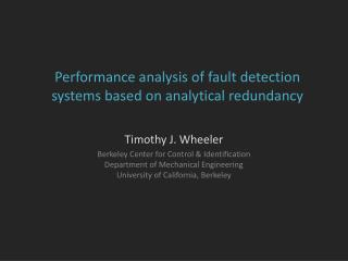 Performance analysis of fault detection systems based on analytical redundancy