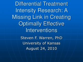 Differential Treatment Intensity Research: A Missing Link in Creating Optimally Effective Interventions