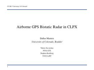 Airborne GPS Bistatic Radar in CLPX