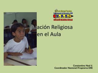 Educación Religiosa  en el Aula