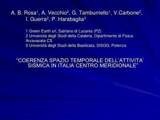 """""""COERENZA SPAZIO TEMPORALE DELL'ATTIVITA' SISMICA IN ITALIA CENTRO MERIDIONALE"""""""