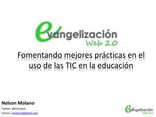 Fomentando mejores prácticas en el uso de las TIC en la educación