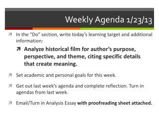 Weekly Agenda 1/23/13