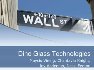 Dino Glass Technologies