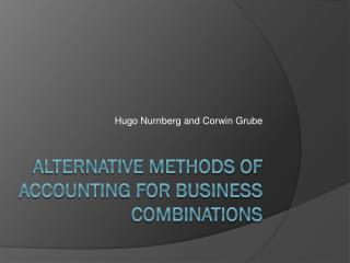alternative methods of accounting for business combinations