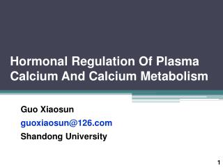 Hormonal Regulation Of Plasma Calcium And Calcium Metabolism