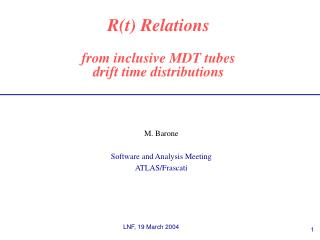 R(t) Relations from inclusive MDT tubes  drift time distributions