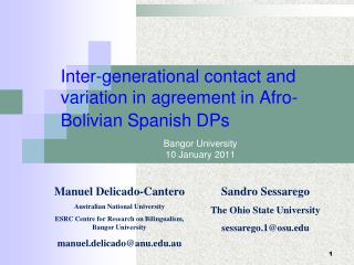 Inter-generational contact and variation in agreement in Afro-Bolivian Spanish DPs