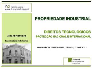 PROPRIEDADE INDUSTRIAL DIREITOS TECNOLÓGICOS PROTECÇÃO NACIONAL E INTERNACIONAL