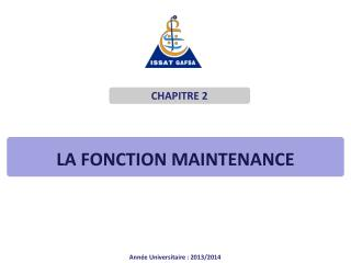 La  fonction Maintenance