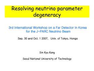 Resolving neutrino parameter degeneracy