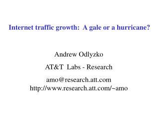 Internet traffic growth:  A gale or a hurricane