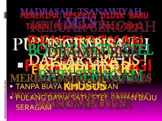 MENERIMA PESERTA DIDIK BARU TAHUN PELAJARAN 2012/2013