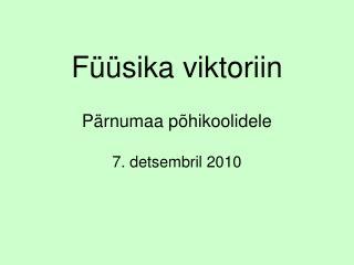 Füüsika viktoriin Pärnumaa põhikoolidele