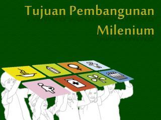 Tujuan Pembangunan Milenium