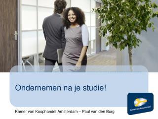 Ondernemen na je studie!