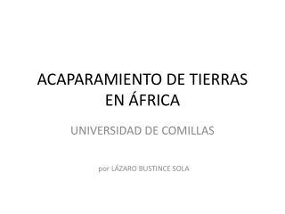 ACAPARAMIENTO DE TIERRAS EN ÁFRICA