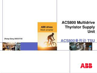 ACS800 Multidrive Thyristor Supply Unit ACS800 ??? TSU