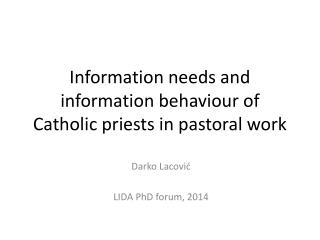 Information needs and information behaviour of Catholic priests in pastoral work