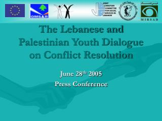 The Lebanese and Palestinian Youth Dialogue on Conflict Resolution