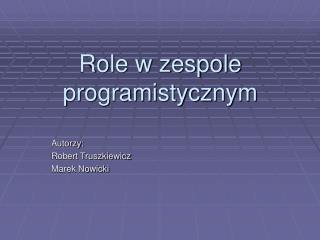 Role w zespole programistycznym