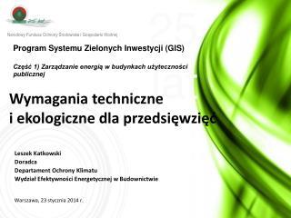 Wymagania techniczne i ekologiczne dla przedsięwzięć