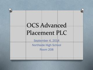 OCS Advanced Placement PLC