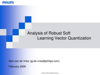 Analysis of Robust Soft  	Learning Vector Quantization