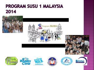 PROGRAM SUSU 1 MALAYSIA  2014