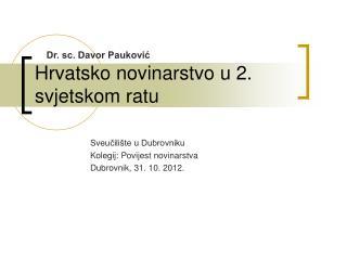 Hrvatsko novinarstvo u 2. svjetskom ratu