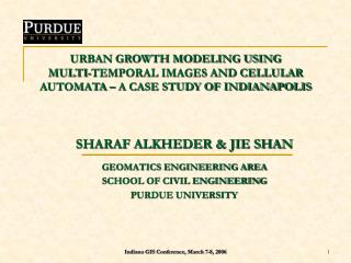 SHARAF ALKHEDER & JIE SHAN GEOMATICS ENGINEERING AREA SCHOOL OF CIVIL ENGINEERING