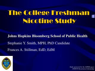 The College Freshman  Nicotine Study