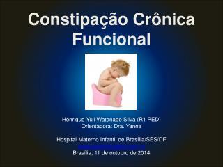 Constipação Crônica Funcional