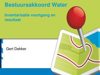 Bestuursakkoord Water Inventarisatie voortgang en resultaat