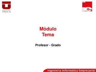 Módulo Tema Profesor - Grado