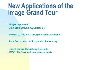 New Applications of the Image Grand Tour